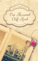 One Thousand Cliff Road - Ed Arminson