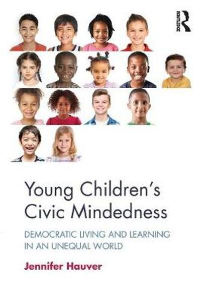 Young Children's Civic Mindedness - Jennifer Hauver