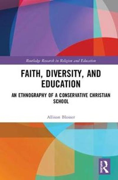 Faith, Diversity, and Education - Allison Blosser