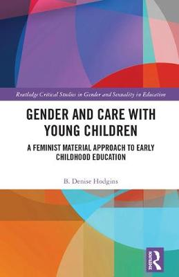 Gender and Care in Teaching Young Children - Denise Hodgins