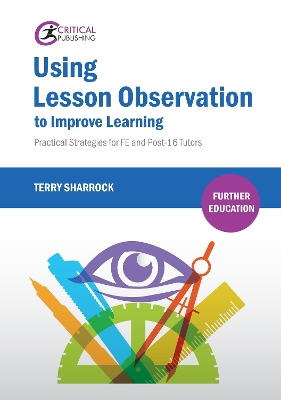 Using Lesson Observation to Improve Learning - Terry Sharrock