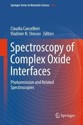 Spectroscopy of Complex Oxide Interfaces - Claudia Cancellieri