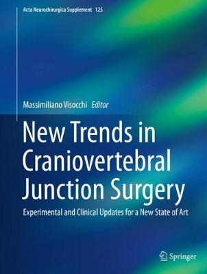 New Trends in Craniovertebral Junction Surgery - Massimiliano Visocchi