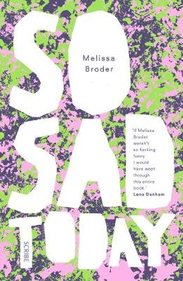 So Sad Today - Melissa Broder