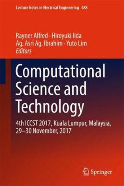 Computational Science and Technology - Rayner Alfred