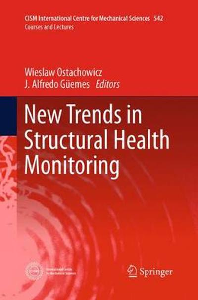 New Trends in Structural Health Monitoring - Wieslaw Ostachowicz