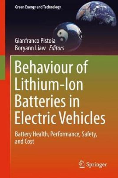 Behaviour of Lithium-Ion Batteries in Electric Vehicles - Gianfranco Pistoia