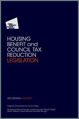 CPAG's Housing Benefit and Council Tax Reduction Legislation - Child Poverty Action Group