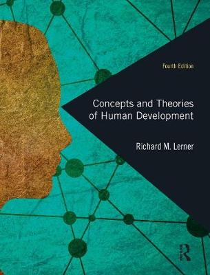 Concepts and Theories of Human Development - Richard M. Lerner