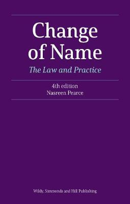 Change of Name: The Law and Practice - Nasreen Pearce