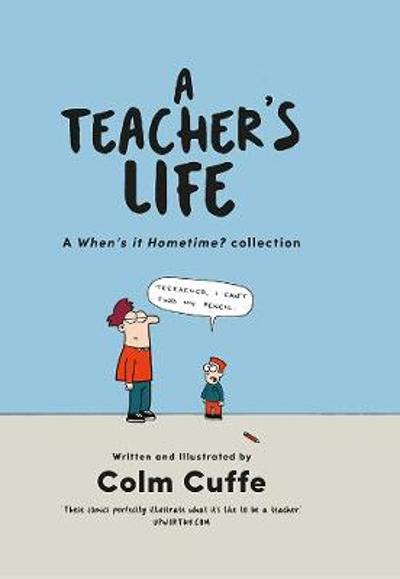 A Teacher's Life - Colm Cuffe
