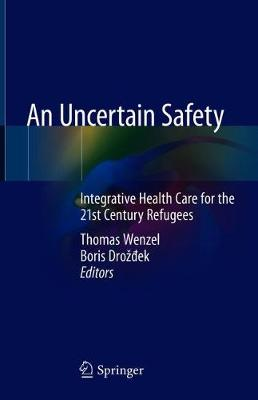 An Uncertain Safety - Thomas Wenzel