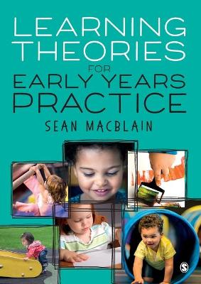 Learning Theories for Early Years Practice - Sean MacBlain