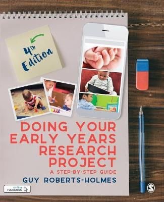 Doing Your Early Years Research Project - Guy Roberts-Holmes