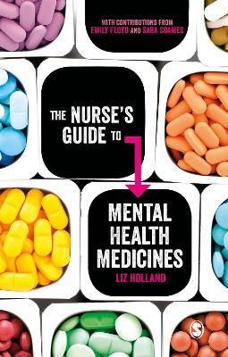 The Nurse's Guide to Mental Health Medicines - Elizabeth Jane Holland