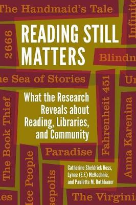 Reading Still Matters - Catherine Sheldrick Ross