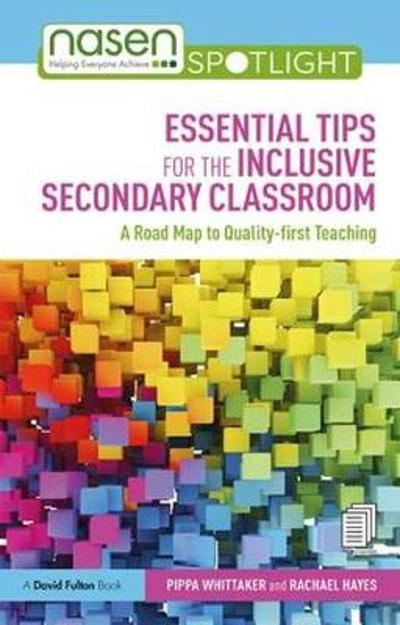 Essential Tips for the Inclusive Secondary Classroom - Pippa Whittaker