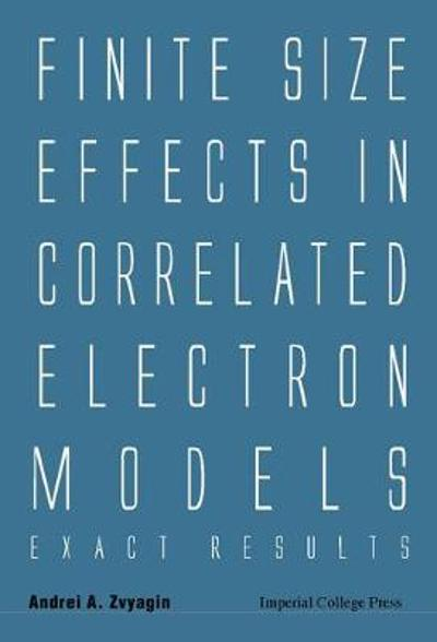 Finite Size Effects In Correlated Electron Models: Exact Results - Andrei A. Zvyagin