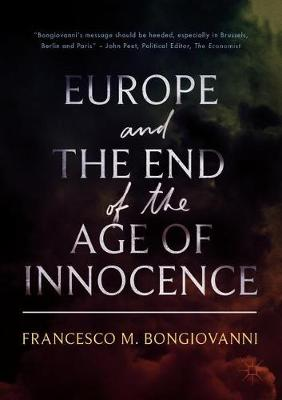 Europe and the End of the Age of Innocence - Francesco M. Bongiovanni