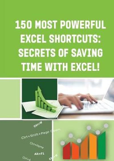 150 Most Powerful Excel Shortcuts - Andrei Besedin