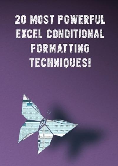 20 Most Powerful Excel Conditional Formatting Techniques! - Andrei Besedin