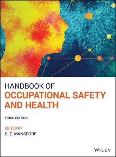 Handbook of Occupational Safety and Health - S. Z. Mansdorf