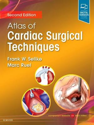 Atlas of Cardiac Surgical Techniques - Frank Sellke