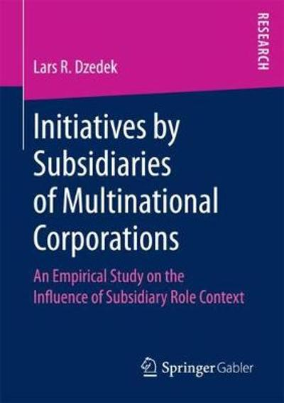 Initiatives by Subsidiaries of Multinational Corporations - Lars R. Dzedek