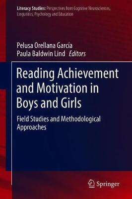 Reading Achievement and Motivation in Boys and Girls - Pelusa Orellana Garcia