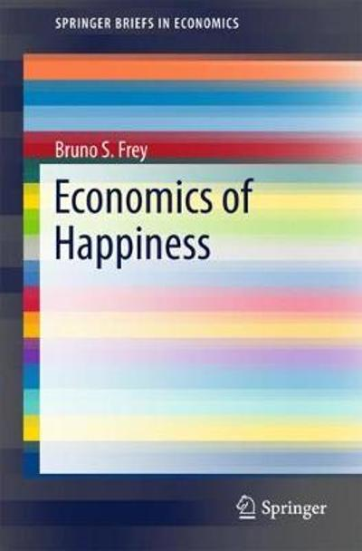 Economics of Happiness - Bruno S. Frey