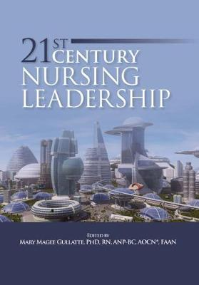 21st Century Nursing Leadership - Oncology Nursing Society (ONS)