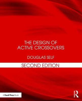 The Design of Active Crossovers - Douglas Self