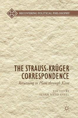 The Strauss-Kruger Correspondence - Susan Meld Shell