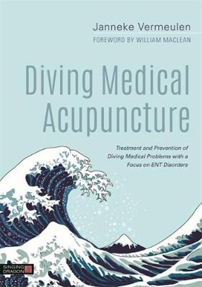 Diving Medical Acupuncture - Janneke Vermeulen