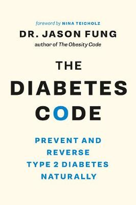 The Diabetes Code - Dr. Jason Fung