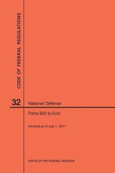 Code of Federal Regulations Title 32, National Defense, Parts 800-End, 2017 - Nara