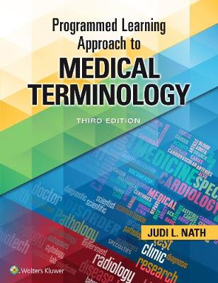 Programmed Learning Approach to Medical Terminology - Judi Nath