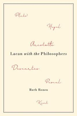 Lacan with the Philosophers - Ruth Ronen