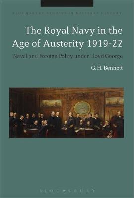 The Royal Navy in the Age of Austerity 1919-22 - G. H. Bennett