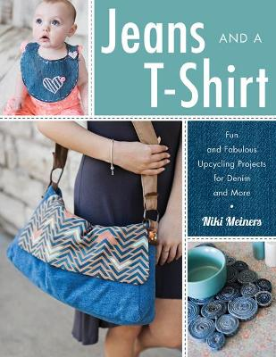 Jeans and a T-Shirt - Niki Meiners