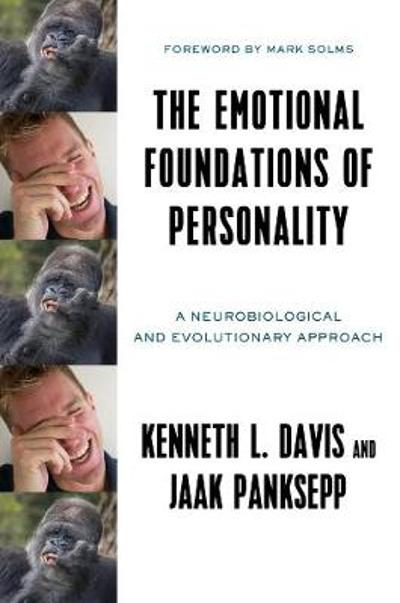 The Emotional Foundations of Personality - Kenneth L. Davis