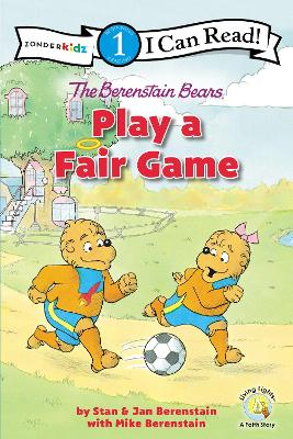 The Berenstain Bears Play a Fair Game - Mike Berenstain