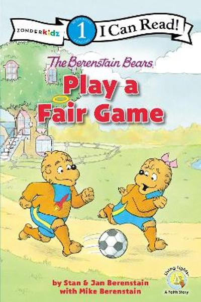 The Berenstain Bears Play a Fair Game - Stan Berenstain