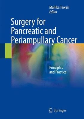 Surgery for Pancreatic and Periampullary Cancer - Mallika Tewari