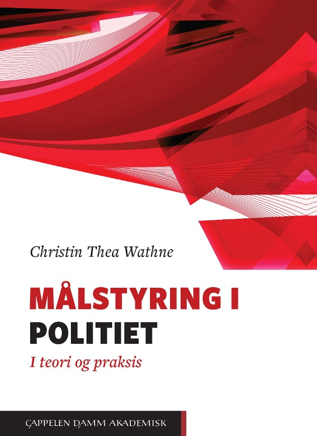 Målstyring i politiet - Christin Thea Wathne