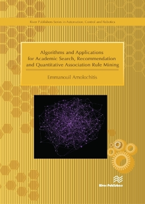 Algorithms and Applications for Academic Search, Recommendation and Quantitative Association Rule Mining - Emmanouil Amolochitis