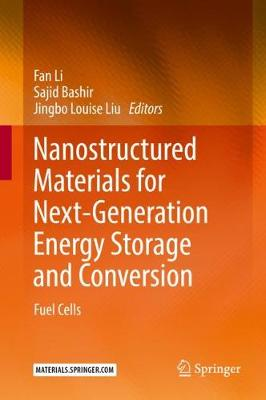 Nanostructured Materials for Next-Generation Energy Storage and Conversion - Fan Li