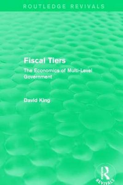 Fiscal Tiers - David King