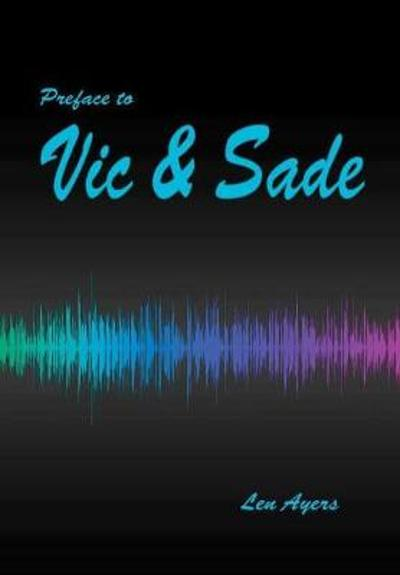 Preface to Vic and Sade - Len Ayers
