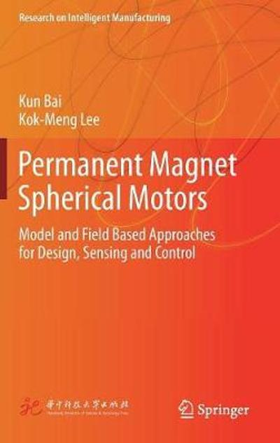 Permanent Magnet Spherical Motors - Kun Bai